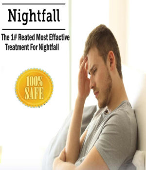 How to Stop Nightfall – Understanding Nightfall, its Causes and Prevention