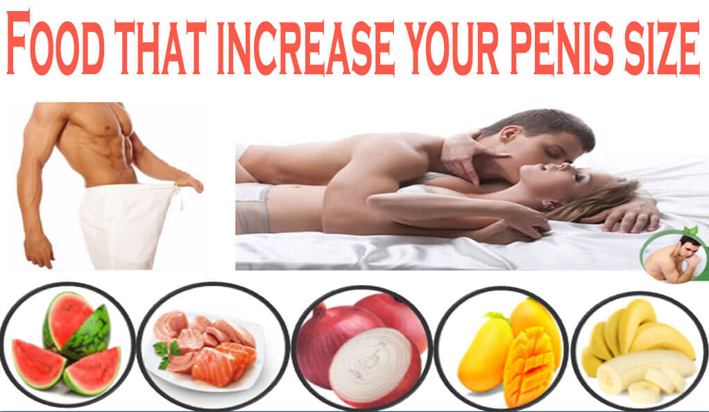 Foods That Increase Penis Size
