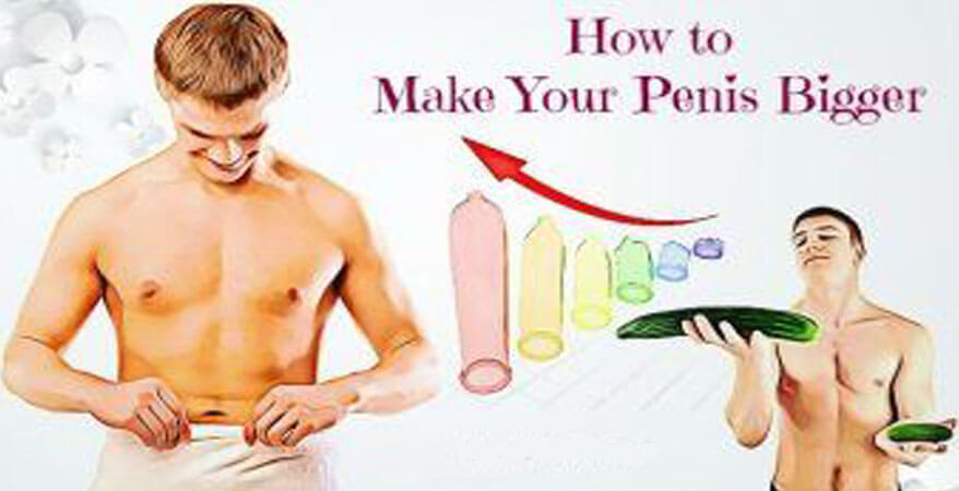 How to make my dick big